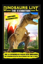 Dinosaurs Live - The Exhibition