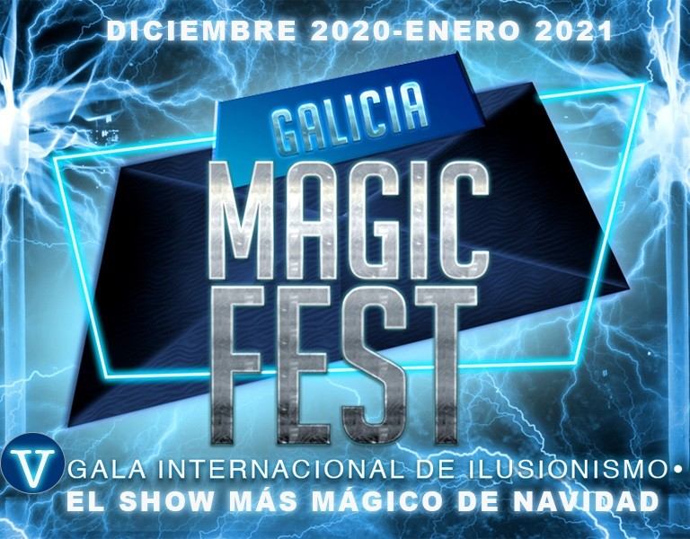 V Gala Internacional de Ilusionismo. Galicia Magic Fest