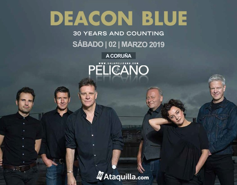 "DEACON BLUE ""30 Years and Counting"""